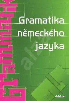 Gramatika německého jazyka - Zuzana Raděvová