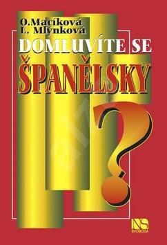 Domluvíte se španělsky? - Ludmila Mlýnková; Olga Macíková