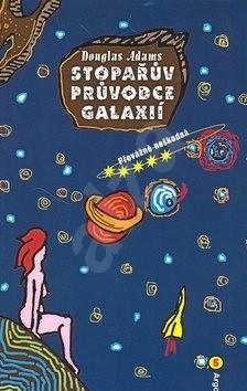 Stopařův průvodce Galaxií 5: Převážně neškodná - Douglas Adams