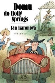 Domů do Holly Springs - Jan Karonová