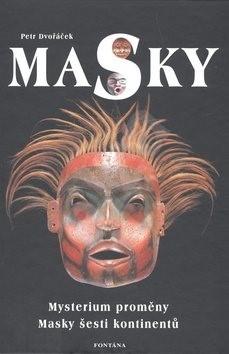 Masky - Petr Dvořáček