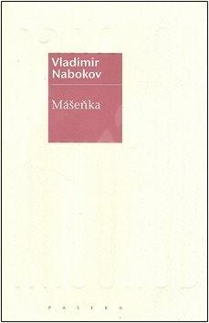 Mášeňka - Vladimír Nabokov