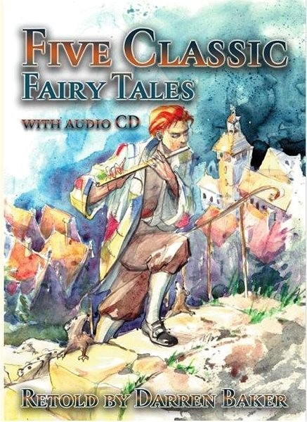 Five Classic Fairy Tales - Darren Baker