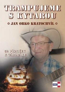 Trampujeme s kytarou - Jan Kratochvíl