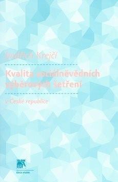 Kvalita sociálněvědních výběrových šetření v České republice - Jindřich Krejčí