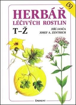 Herbář léčivých rostlin (5) - Josef A. Zentrich; Jiří Janča