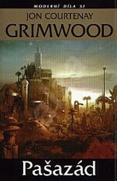 Pašazád: Moderní díla sci-fi - Jon Courtney Grimmwood
