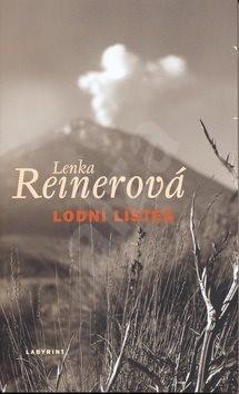 Lodní lístek - Lenka Reinerová