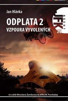 Odplata 2: Agent JFK 020, Vzpoura vyvolených - Jan Hlávka