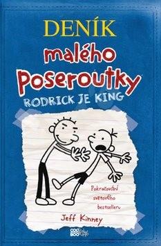 Deník malého poseroutky Rodrick je king 2 - Jeff Kinney