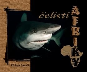 Čelisti Afriky + DVD - Richard Jaroněk