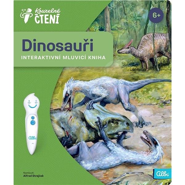 Kouzelné čtení - Kniha Dinosauři - Kniha pro děti