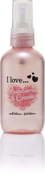 I LOVE… Refreshing Body Spritzer Strawberries & Cream 100 ml - Tělový sprej