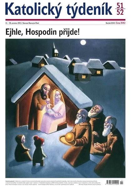 Katolický týdeník - 51-52/2015 - Elektronické noviny