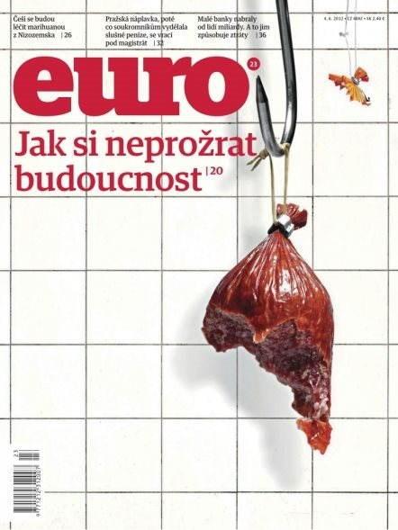 EURO - 23/2012 Jak si neprožrat budoucnost - Elektronický časopis