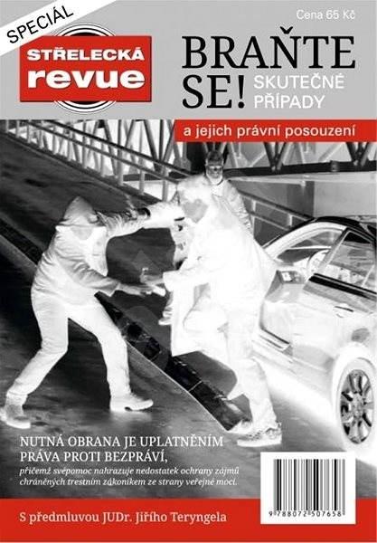 Střelecká revue - speciál - BRAŇTE SE! - Elektronický časopis