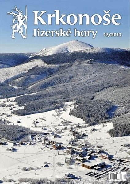 Krkonoše – Jizerské hory - 12/2013 - Elektronické noviny