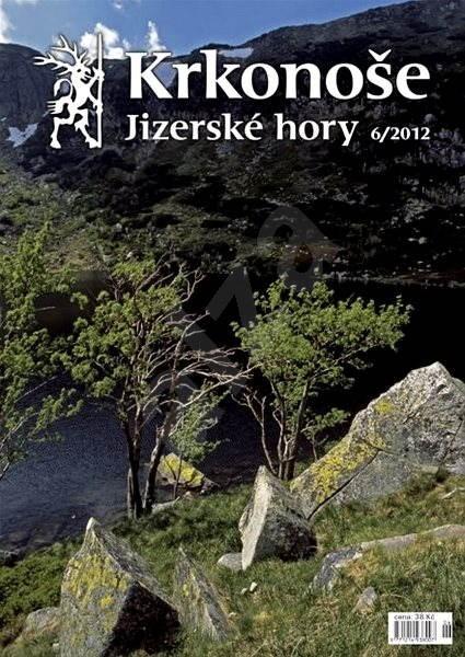 Krkonoše – Jizerské hory - 6/2012 - Elektronické noviny