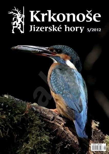 Krkonoše – Jizerské hory - 5/2012 - Elektronické noviny