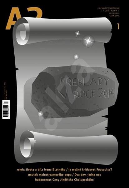 A2 kulturní čtrnáctideník - 1/2015 - Digital Magazine