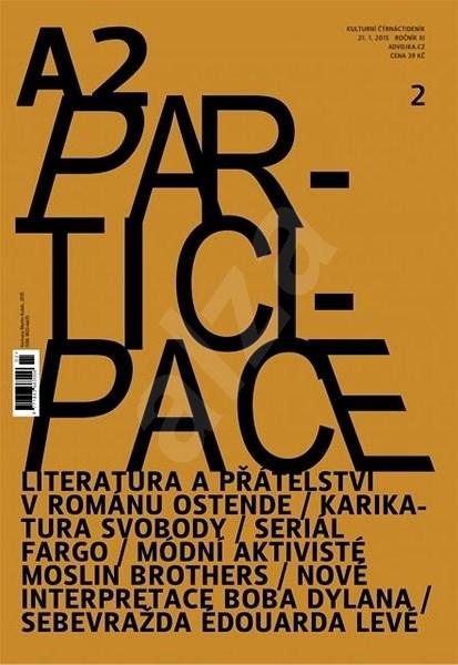 A2 kulturní čtrnáctideník - 2/2015 - Digital Magazine