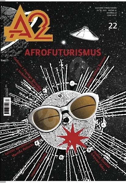 A2 kulturní čtrnáctideník - 22/2015 - Digital Magazine