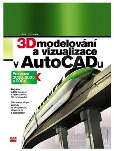 3D modelování a vizualizace v AutoCADu -