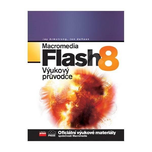 Macromedia Flash 8 - Výukový průvodce -