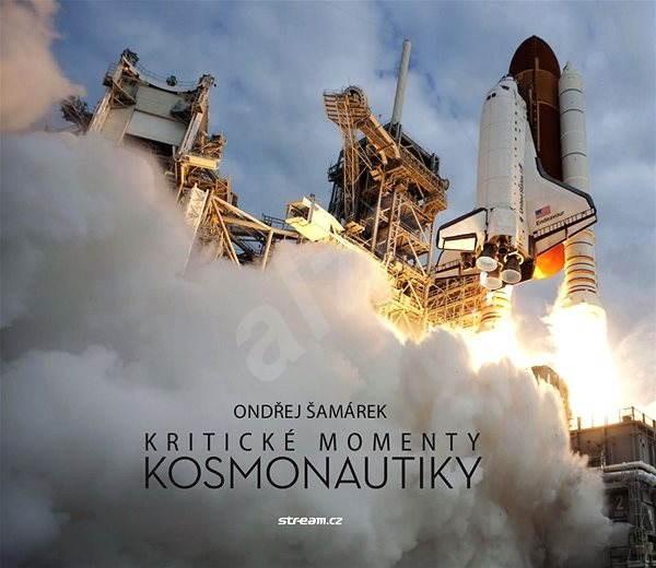 Kritické momenty kosmonautiky -