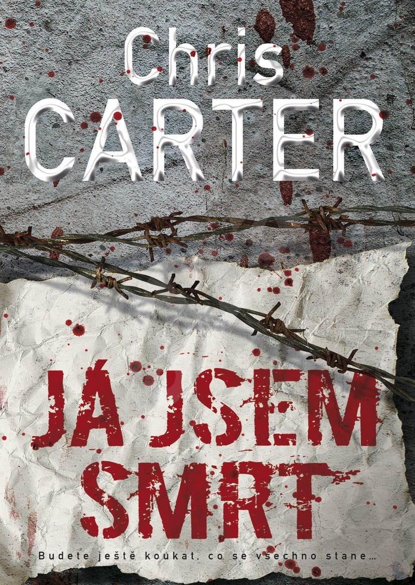 Kniha Já jsem smrt (Chris Carter)