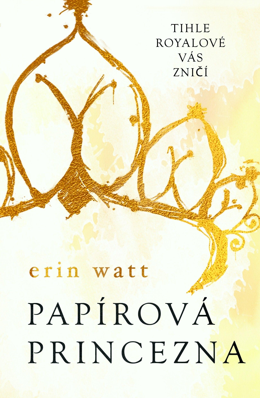 Kniha Papírová princezna (Erin Watt)