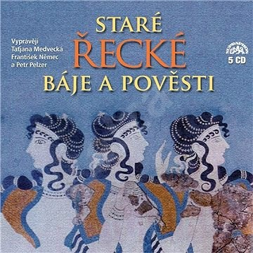 Ancient Greek Myths and Legends (Complete 5 albums) - Eduard Petiška