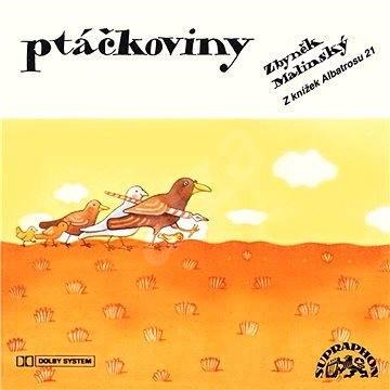 Ptáčkoviny - Zbyněk Malinský