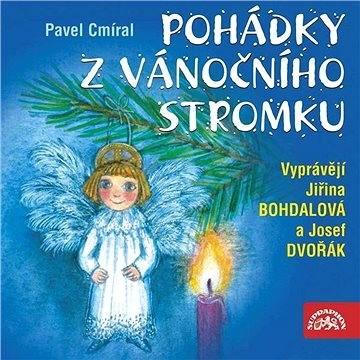 Pohádky z vánočního stromku - Pavel Cmíral