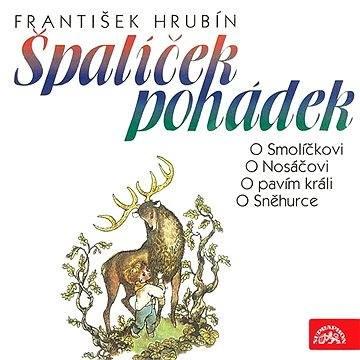 Špalíček pohádek - František Hrubín