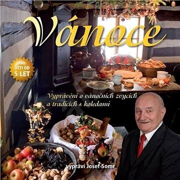 Vánoce (Vyprávění o vánočních zvycích a tradicích s koledami) - Jaroslav Major