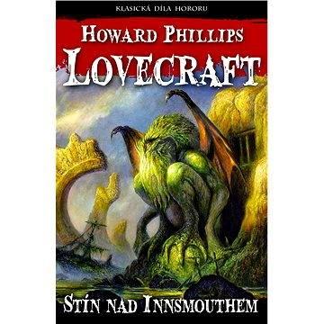 Stín nad Innsmouthem - Howard Phillips Lovecraft