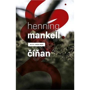Číňan - Henning Mankell
