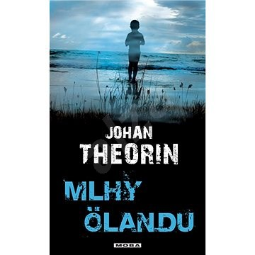 Mlhy Ölandu - Johan Theorin