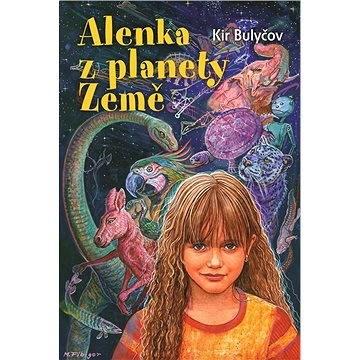 Alenka z planety Země - Kir Bulyčov