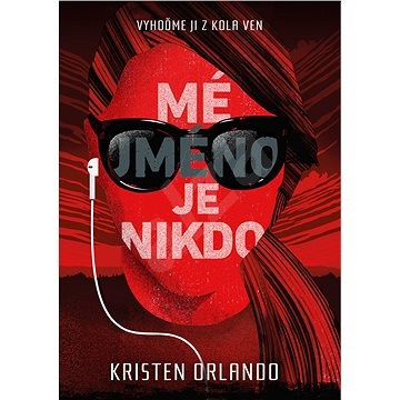 Mé jméno je Nikdo - Kristen Orlando