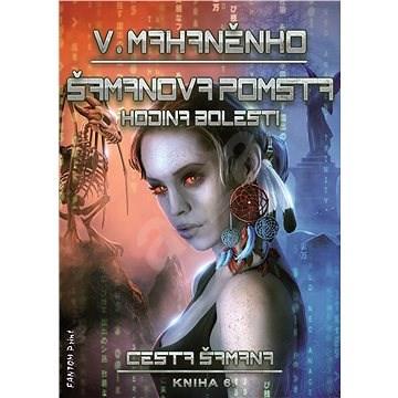 Šamanova pomsta - Vasilij Mahaněnko