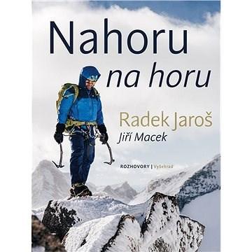 Nahoru na horu - Radek Jaroš