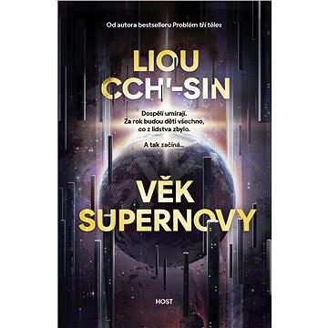 Věk supernovy - Liou Cch'-sin