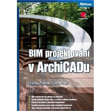 BIM projektování v ArchiCADu - Roman Ptáček