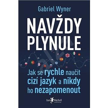 Navždy plynule - Gabriel Wyner