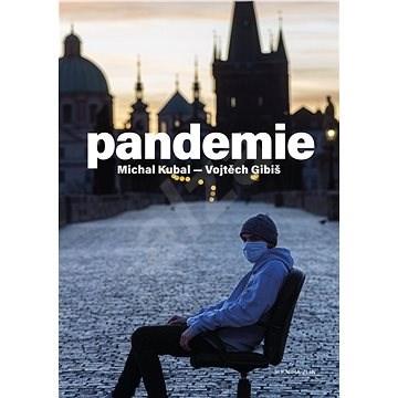 Pandemie - Michal Kubal; Vojtěch Gibiš