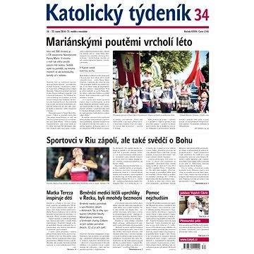 Katolický týdeník - 34/2016 - Elektronické noviny