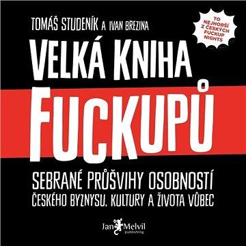 Velká kniha fuckupů ()