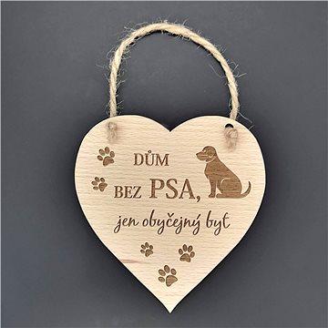 AMADEA Dřevěné srdce s nápisem Dům bez psa..., masivní dřevo, 16 x 15 cm (39194-00)